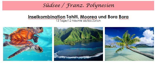 Flitterwochen - Hochzeitsreise Südasee - Tahiti - Bora Bora